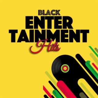 Black Entertainment Hits - Boomplay