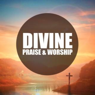 Divine Praise & Worship - Boomplay