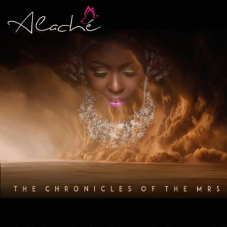 The Chronicles Of The Mrs - Boomplay