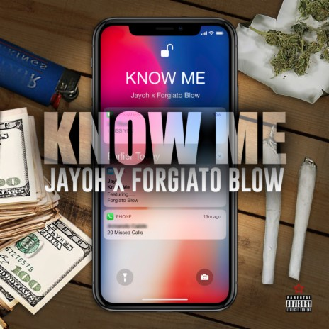 Know Me ft. Forgiato Blow-Boomplay Music
