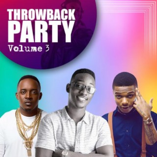 Throwback Party Vol. III