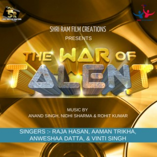 The War of Talent - Boomplay