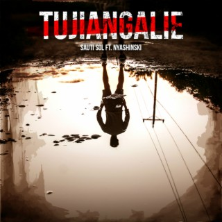 Tujiangalie - Boomplay