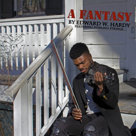 A Fantasy ft. Sterling Strings-Boomplay Music