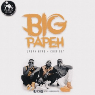 Big Papeh - Boomplay