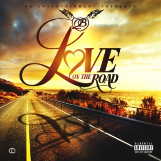 Love on the Road - Boomplay