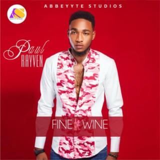 Fine Wine - Boomplay
