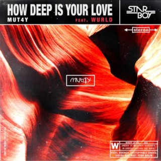 How Deep Is Your Love - Boomplay