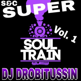 Super Soul Train, Vol. 1 - Boomplay
