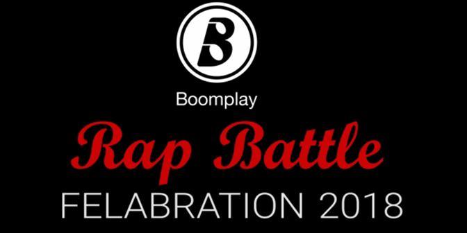 Felabration 2018 - Rap Battle (Day 2) - Boomplay