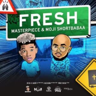 Fresh (With Moji Shortbaba) - Boomplay