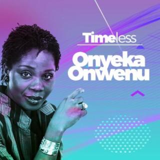 Timeless - Onyeka Onwenu - Boomplay