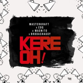 Kere Oh! - Boomplay
