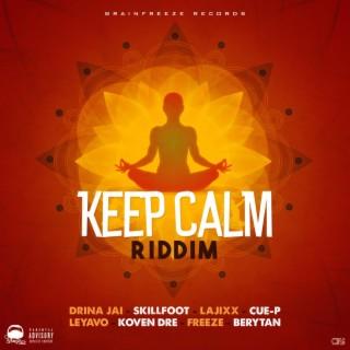 Keep Calm Riddim - Boomplay
