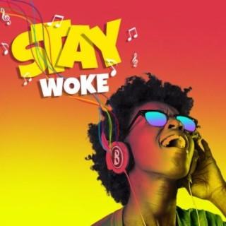 Stay Woke - Boomplay