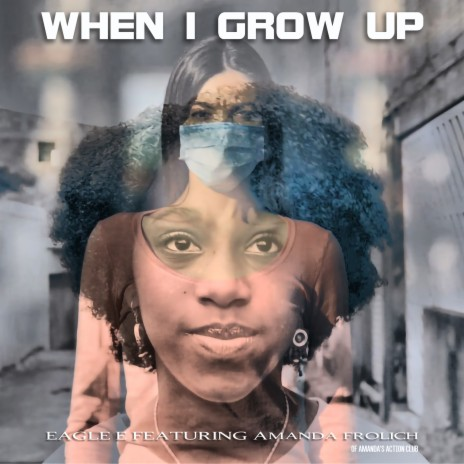 When I Grow up 2020 ft. Amanda Frolich-Boomplay Music