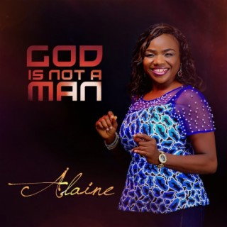 God Is Not A Man - Boomplay