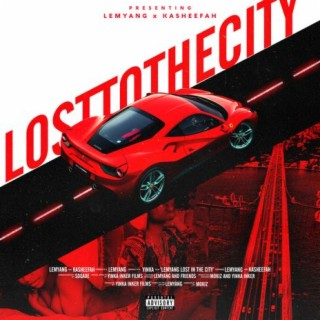 Lost To The City - Boomplay