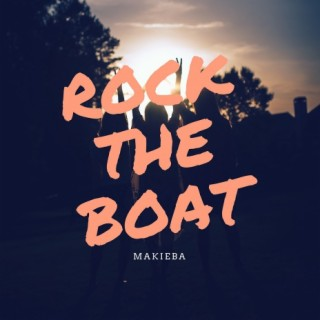 Rock The Boat - Boomplay