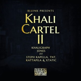 Khali Cartel 2 Cypher - Boomplay