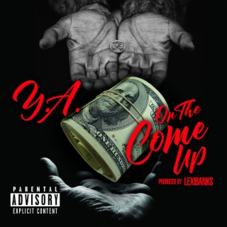 On the Come Up - Boomplay