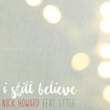 I Still Believe ft. Lttle