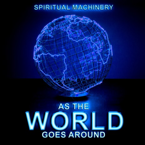 As the World Goes Around (Revisited Extended Mix)