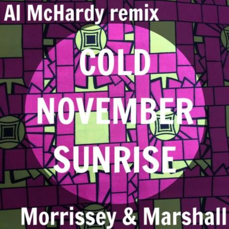 Cold November Sunrise (Remix) ft. Morrissey & Marshall
