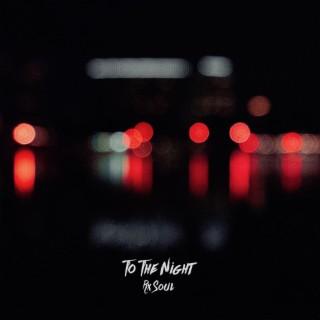 To the Night - Boomplay