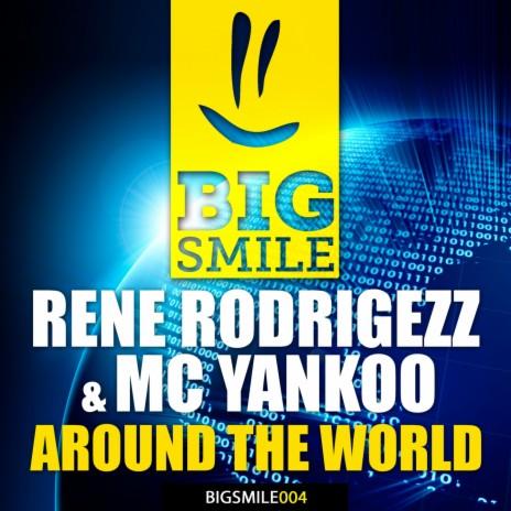 Around the World (Airplay Edit) ft. MC Yankoo