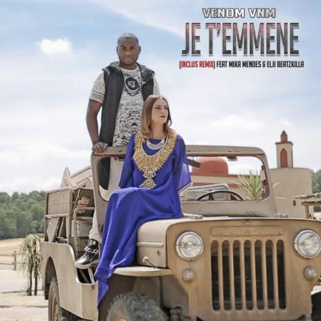 Je t'emmène (Remix) ft. Mika Mendes & Elji Beatzkilla