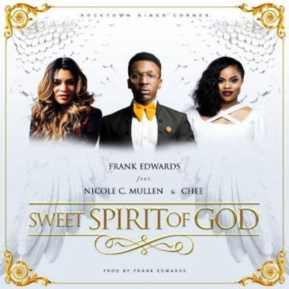 Sweet Spirit Of God - Boomplay