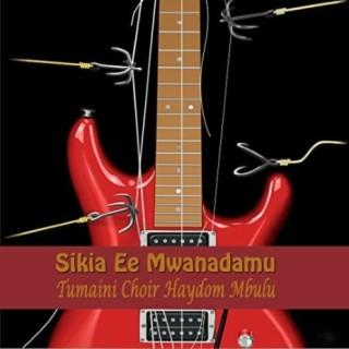Sikia Maneno Ee Mwanadamu - Boomplay