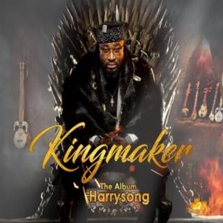 Kingmaker - Boomplay