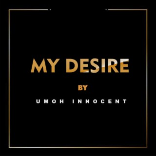 My Desire - Boomplay