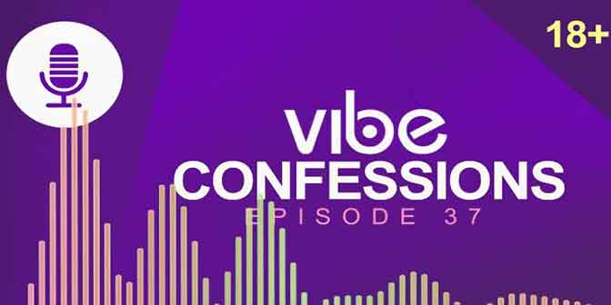 Should I Leave My Secretive Nigerian Partner? - Vibe Confessions Ep 37 - Boomplay