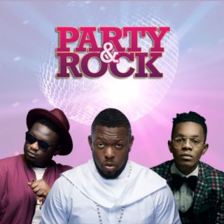 Party & Rock - Boomplay