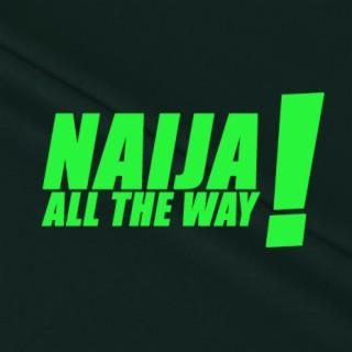 Naija All The Way - Boomplay