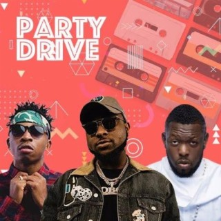 Party Drive - Boomplay
