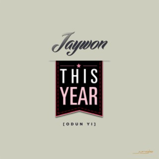 This Year (Odun Yi 2015) - Boomplay