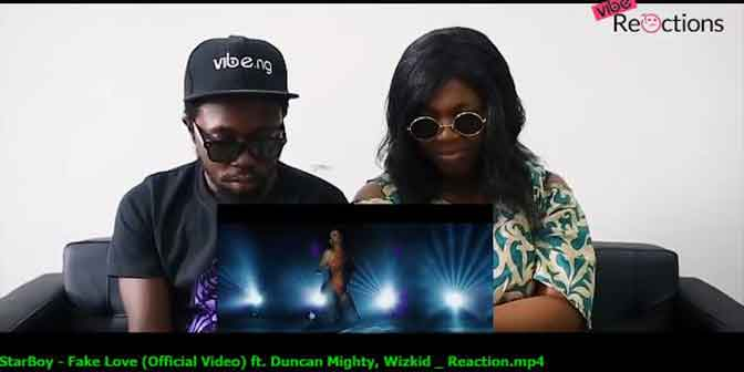 StarBoy - Fake Love (Official Video) ft. Duncan Mighty, Wizkid Reaction - Boomplay