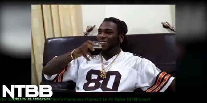 The Implications Of Burna Boy's Marijuana Moment In Ye Video [NTBB] - Boomplay