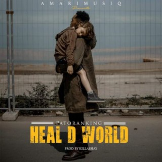 Heal D World - Boomplay
