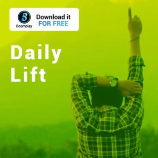 Daily Lift - Boomplay