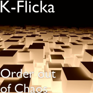 Order out of Chaos - Boomplay