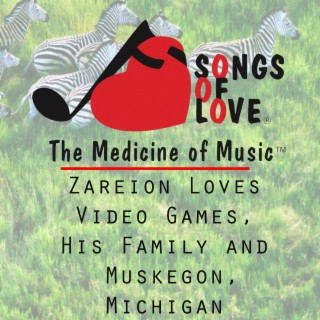 Zareion Loves Video Games, His Family and Muskegon, Michigan - Boomplay