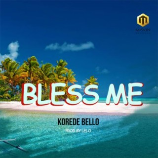 Bless Me - Boomplay