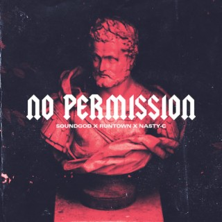 No Permission - Boomplay
