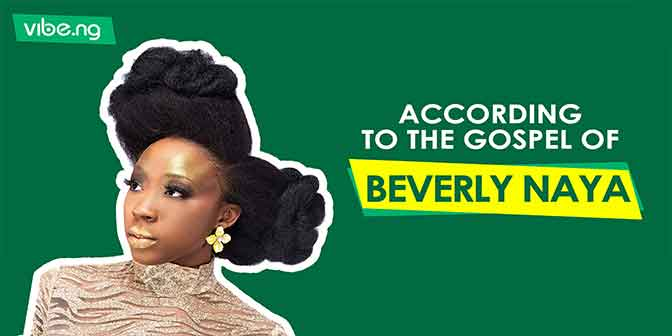 According To The Gospel Of Beverly Naya: 5 Ways To Deal With A Problematic Ex - Vibe.ng - Boomplay