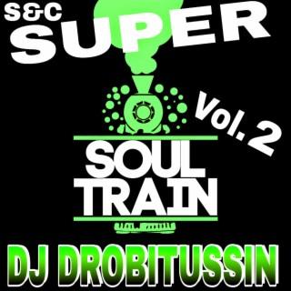 Super Soul Train, Vol. 2 - Boomplay